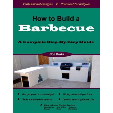 How To Build A Barbecue  A Complete Step By Step Guide