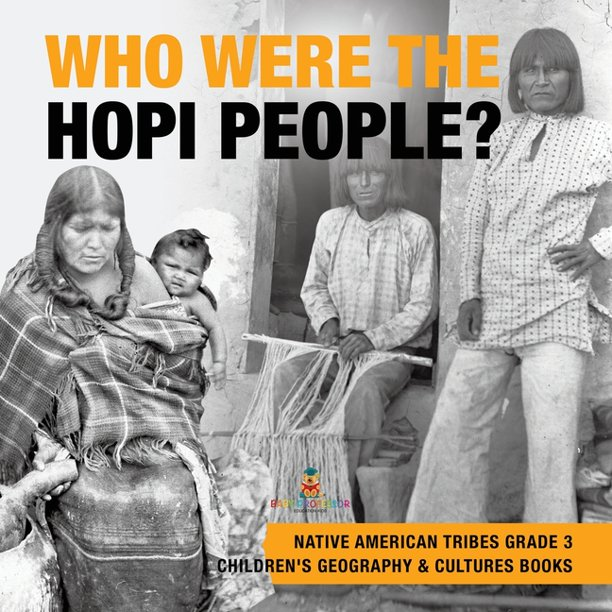 Who Were the Hopi People? - Native American Tribes Grade 3 ...