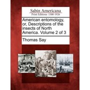 American Entomology, Or, Descriptions of the Insects of North America. Volume 2 of 3