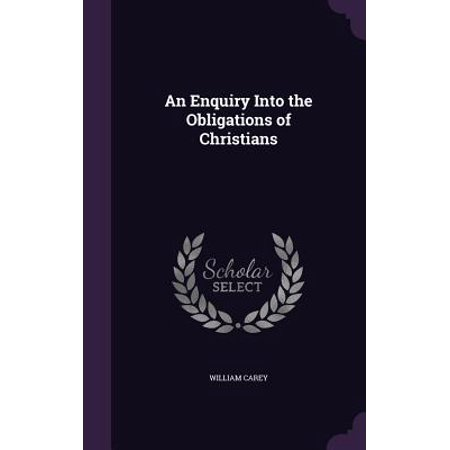 An Enquiry Into the Obligations of Christians
