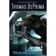 Trader Vyx: AGU Series - Book 4 (Paperback)