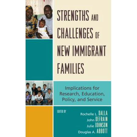 Strengths and Challenges of New Immigrant Families -