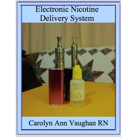 Electronic Nicotine Delivery System - eBook (Best E Liquid Without Nicotine)