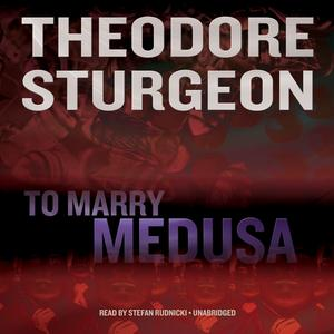 To Marry Medusa - Audiobook
