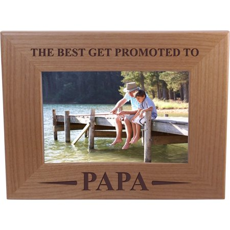 Only The Best Get Promoted Papa - 4x6 Inch Wood Picture Frame - Great Gift for Father's Day, Birthday, or Christmas Gift for Dad, Grandpa, Grandfather, Papa, Husband ()