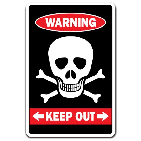 KEEP OUT WITH SKULL & CROSSBONES Warning Aluminum Sign private property kiddoor room](Keep Out Signs For Halloween)