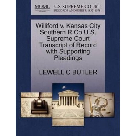 Williford V  Kansas City Southern R Co U S  Supreme Court Transcript Of Record With Supporting Pleadings
