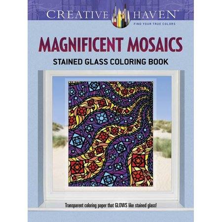 Magnificent Mosaics (Creative Haven Coloring Books: Creative Haven Magnificent Mosaics Stained Glass Coloring Book (Paperback))