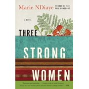 Three Strong Women : A novel