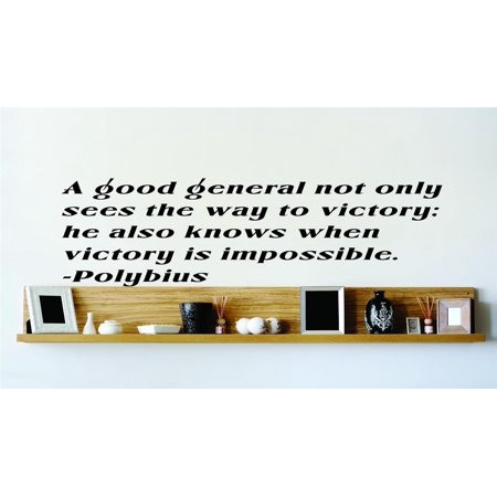 Do It Yourself Wall Decal Sticker A Good General Not Only Sees The Way