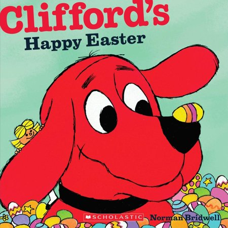 Clifford's Big Ideas: Clifford's Happy Easter (Paperback) Big Book Cover
