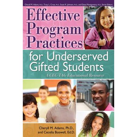 Effective Program Practices for Underserved Gifted Students : A CEC-TAG Educational