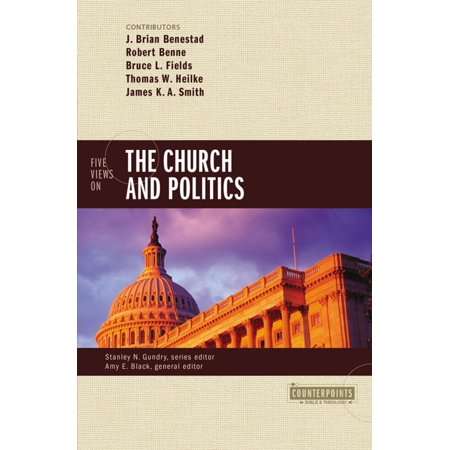 Five Views on the Church and Politics - (Best Books On Politics)