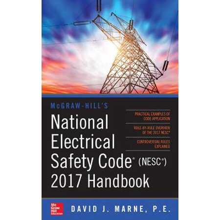 McGraw-Hill's National Electrical Safety Code 2017 (Promo Code For Mcgraw Hill Connect 2017)