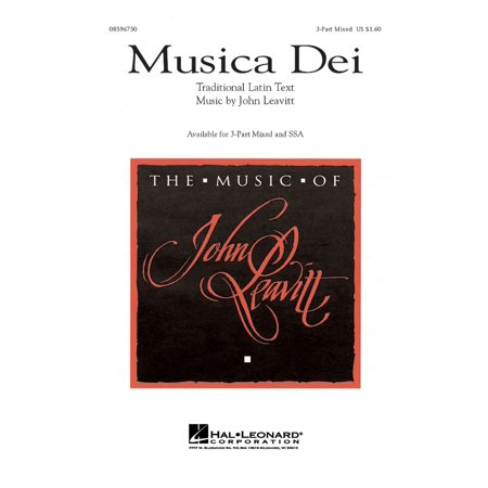 Hal Leonard Musica Dei 3-Part Mixed composed by John Leavitt