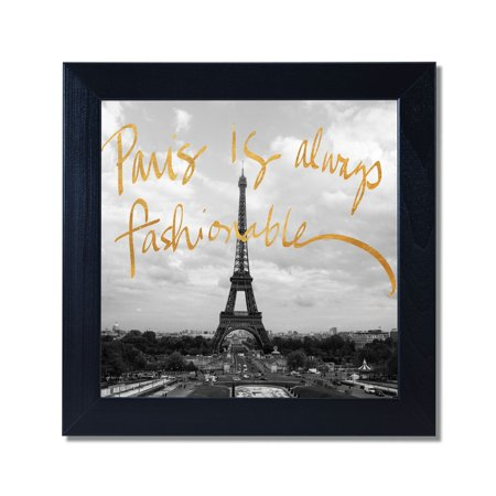 Metallic White (Paris is Always Fashionable Black White Photo Metallic Gold Foil Black Framed 12x12 Art)