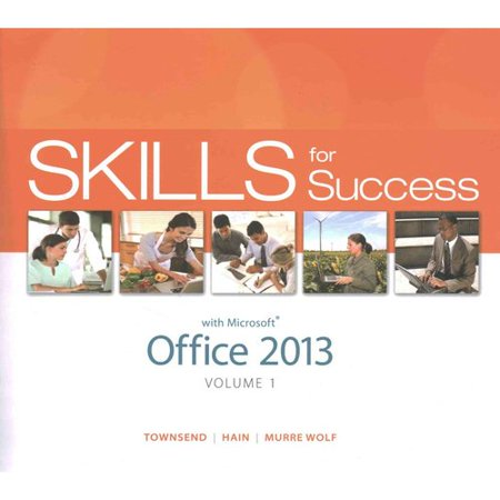 Skills For Success With Office 2013   Visualizing Technology Introductory   Myitlab With Pearson Etext