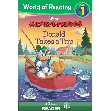 World of Reading Mickey & Friends: Donald Takes a Trip -