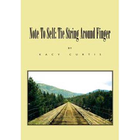 Note to Self: Tie String Around Finger - eBook](The G String Tie)