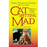 Joe Grey Mysteries (Paperback): Cat Spitting Mad: A Joe Grey Mystery (Paperback)