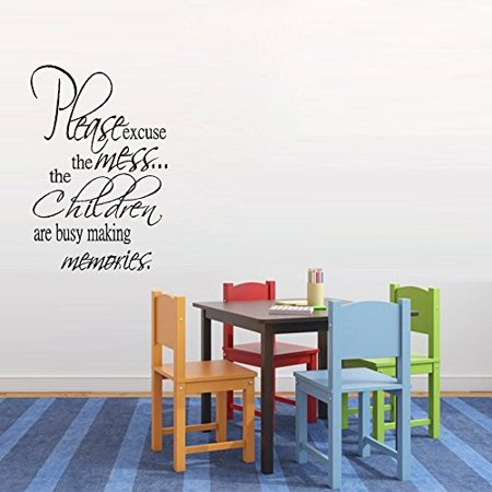 Decal PLEASE EXCUSE THE MESS WALL DECAL 14 X 21