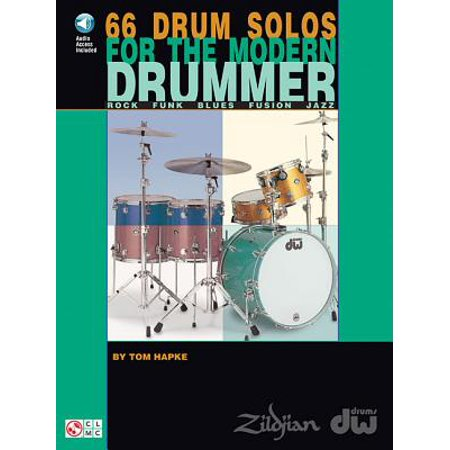 66 Drum Solos for the Modern Drummer : Rock * Funk * Blues * Fusion *