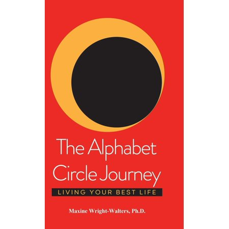 The Alphabet Circle Journey : Living Your Best - Circle Alphabet