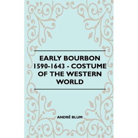 Early Bourbon 1590-1643 - Costume of the Western World - Country Western Costumes