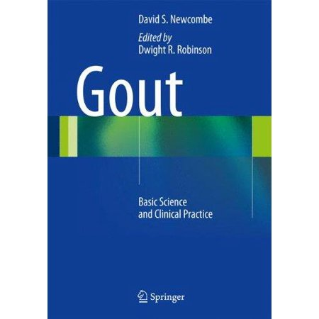 Gout  Basic Science And Clinical Practice