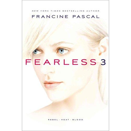 Fearless 3: Rebel, Heat, Blood