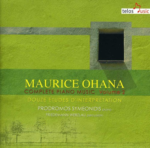 Maurice Ohana Maurice Ohana: Complete Piano Music, Vol. 2 [CD] by