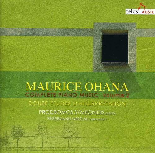 Maurice Ohana Maurice Ohana: Complete Piano Music, Vol. 2 [CD] by