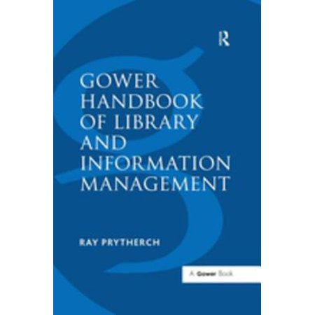 Gower Handbook of Library and Information Management - eBook