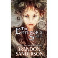 Hugo Award Winner - Best Novella: The Emperor's Soul (Paperback)