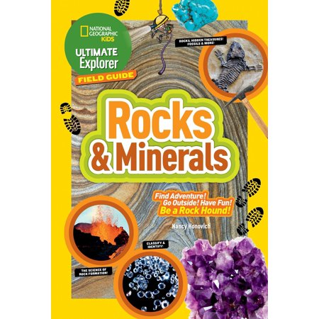 Ultimate Explorer Field Guide: Rocks and Minerals (National Geographic Ultimate Field Guide To Photography)