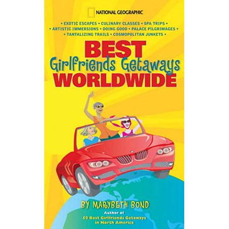 Best Girlfriends Getaways Worldwide - eBook