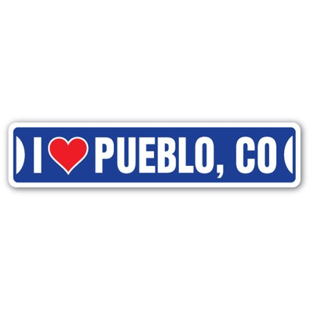 I LOVE PUEBLO, COLORADO Street Sign co city state us wall road décor (Pueblo Mall)