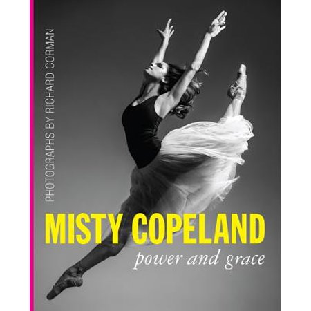 Misty Copeland : Power and Grace ()