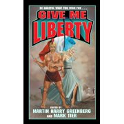 Give Me Liberty - eBook