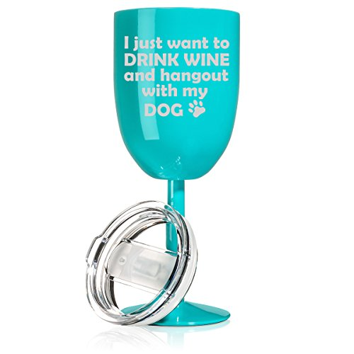 14 oz Double Wall Vacuum Insulated Stainless Steel Wine Tumbler Glass with Lid Drink Wine And Hang Out With My Dog (Teal)