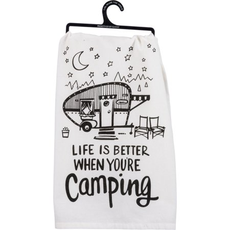 Printed Tea Towel - Life is Better When You're Camping Printed Kitchen Dish Towel Cotton