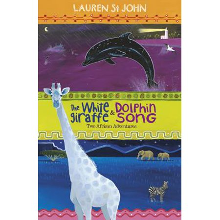 Fauna Series Dolphin (The White Giraffe Series: The White Giraffe and Dolphin Song: Two African Adventures - books 1 and 2 (Paperback) )