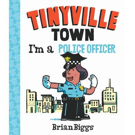 Im A Police Officer  A Tinyville Town Book
