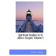 Spiritual Studies in St. John's Gospel, Volume I