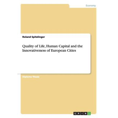 Quality of Life, Human Capital and the Innovativeness of European