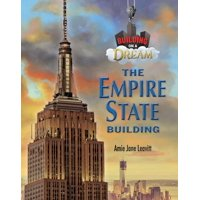 Building on a Dream: Empire State Building (Hardcover)