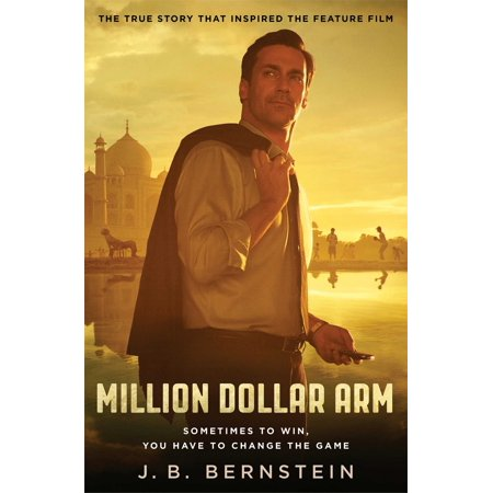 Million Dollar Arm : Sometimes to Win, You Have to Change the Game ()