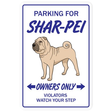 SHAR PEI Novelty Sign dog pet parking road signs gift kennel veterinarian breed
