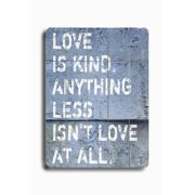 Artehouse LLC Love Is Kind Planked by Lisa Weedn Textual Art Plaque