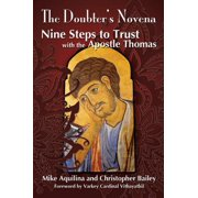 The Doubter's Novena: Nine Steps to Trust with the Apostle Thomas - eBook
